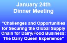 January 24<br/>Dinner Meeting<br/>Register Now!